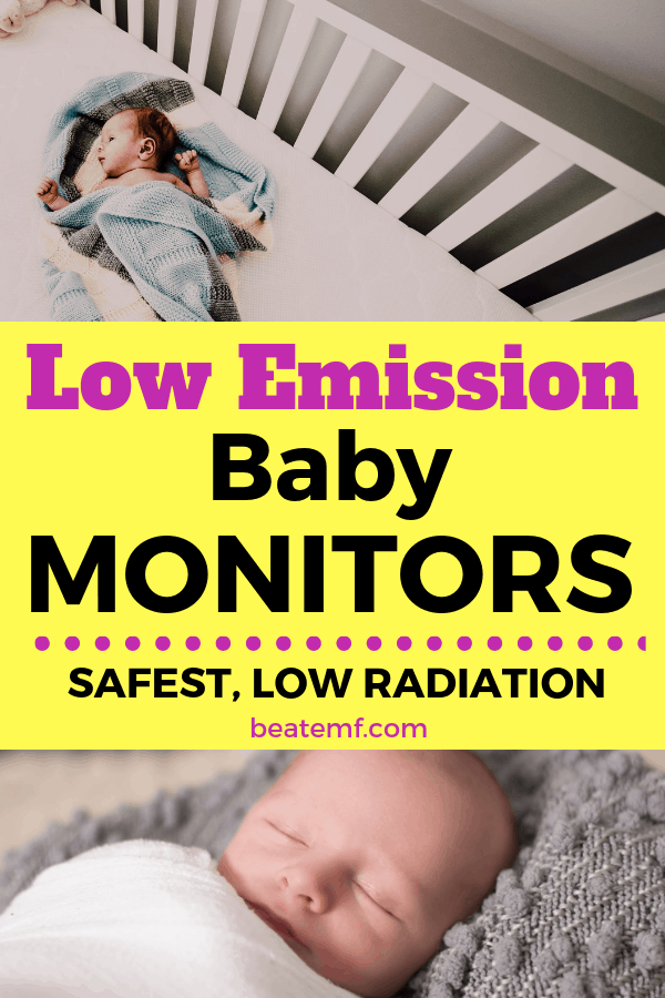 low emf emission monitors for babies